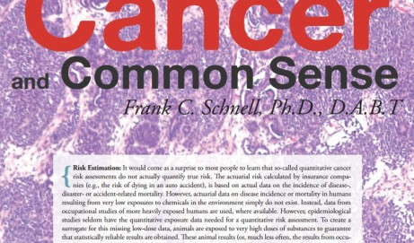 Chemicals, Cancer and Common Sense